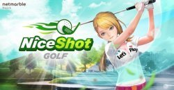 Nice Shot Golf Swing  เกมมือถือแนวกีฬาตีกอล์ฟ โหลดด่วน ทั้ง iOS และ Android