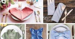20 เทคนิคการพับผ้าเช็ดปาก เพื่อเพิ่มความสวยงามให้กับโต๊ะอาหารของคุณ เก๋ไปอีก!