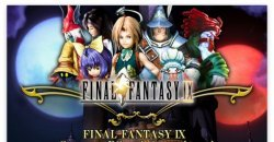Final Fantasy IX  เตรียมลงเป็นเกมมือถือเเละเครื่อง Pc เร็วๆนี้