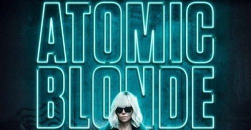 เรื่องย่อหนังใหม่ Atomic Blonde : บลอนด์ สวยกระจุย