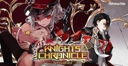 Knights Chronicle ฉลองเปิดเกมครบ 100 วัน จัดกิจกรรมมันส์มากมาย แจก ธีโรน่า ฮีโร่ใหม่ระดับ SSR!